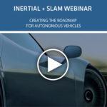Inertial & SLAM Webinar